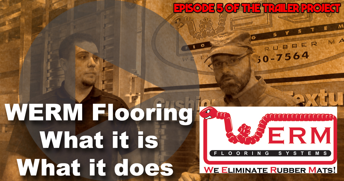 Werm Flooring Trailer Project 5 Trailmeister