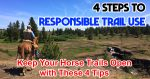 4 Steps to Responsible Trail Use